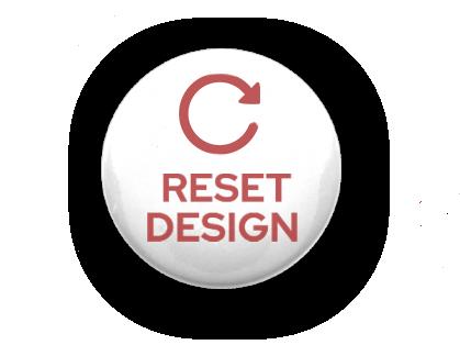 Reset Design