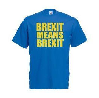 789ae9777 Unisex Blue Brexit Means Brexit T-Shirt Shirt EU Europe Leave Democracy